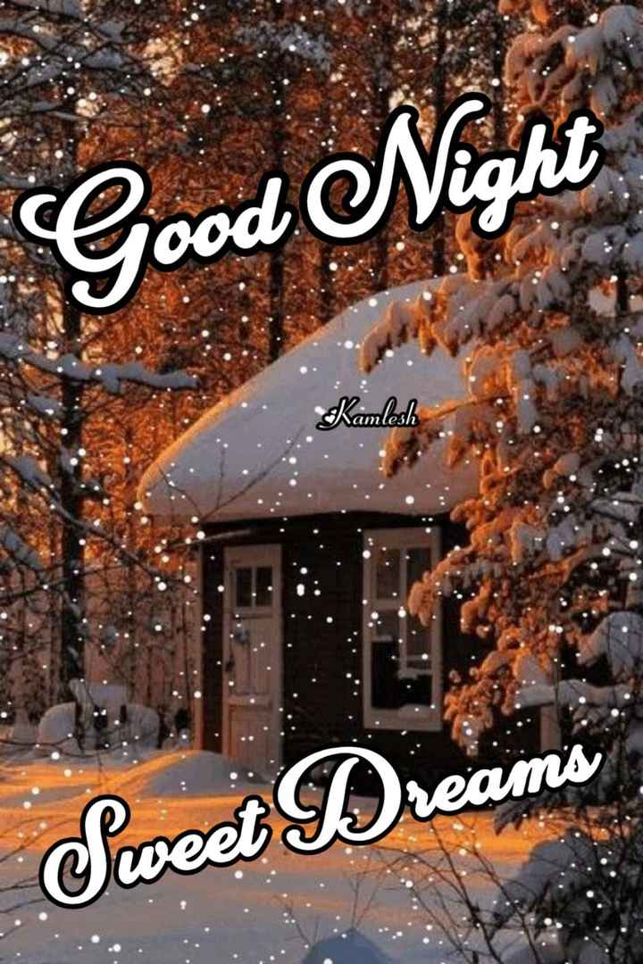 🖼 आर्ट और पेंटिंग्स - Good Night Kamlesh amlesh Sweet Dreams - ShareChat