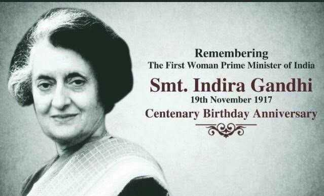 🎂 इंदिरा गांधी जयंती - Remembering The First Woman Prime Minister of India Smt . Indira Gandhi 19th November 1917 Centenary Birthday Anniversary - ShareChat
