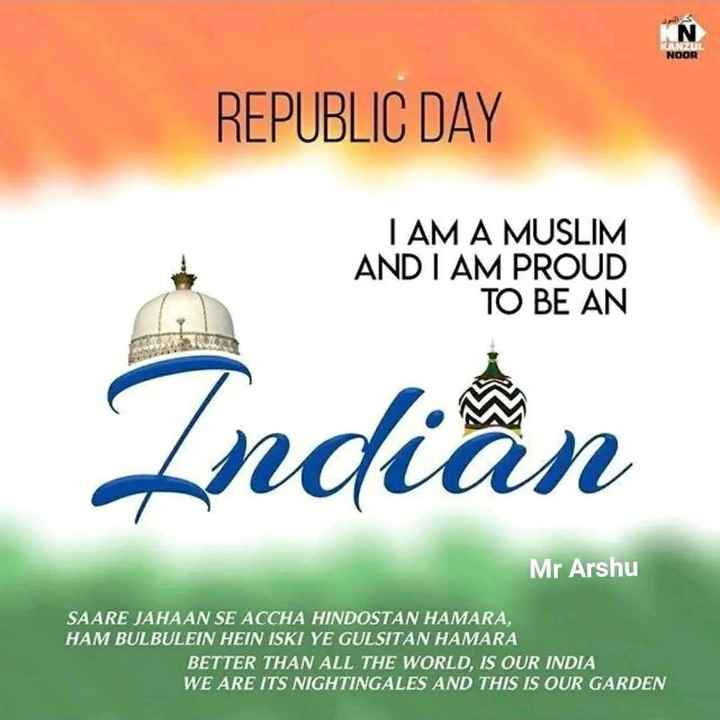 🤲 इबादत - CANZOL NOOR REPUBLIC DAY TAM A MUSLIM AND I AM PROUD TO BE AN Indian Mr Arshu SAARE JAHAAN SE ACCHA HINDOSTAN HAMARA , HAM BULBULEIN HEIN ISKI YE GULSITAN HAMARA BETTER THAN ALL THE WORLD , IS OUR INDIA WE ARE ITS NIGHTINGALES AND THIS IS OUR GARDEN - ShareChat
