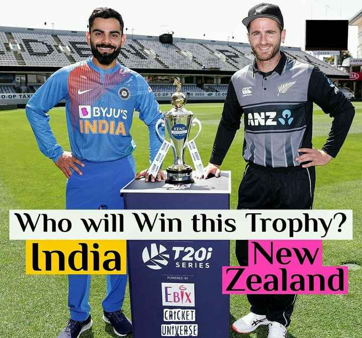 क्रिकेटप्रेमी के लिए - DRY CO - OF - O - OP TAX 00 3000 Co . op BYJU ' S INDIA ANZ KENT D A Who will Win this Trophy ? India T20 New Zealand POWERED BY EBIX CRICKET UNIVERSE - ShareChat