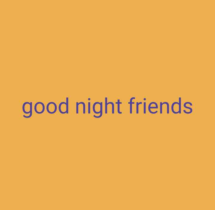 🌙 गुड नाईट - good night friends - ShareChat