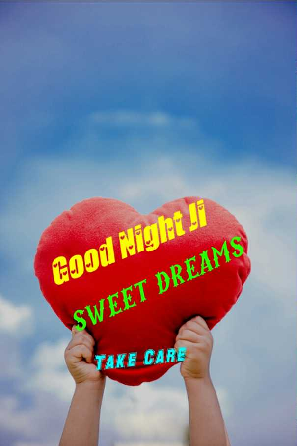 🌙 गुड नाईट - Good Night di SWEET DREAMS TAKE CARE - ShareChat