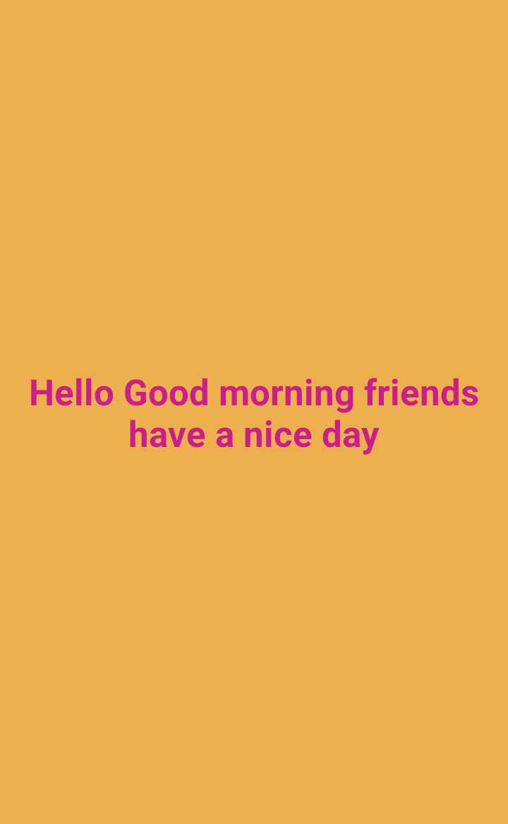 🔐 ग्रुप: कुछ सीख - Hello Good morning friends have a nice day - ShareChat