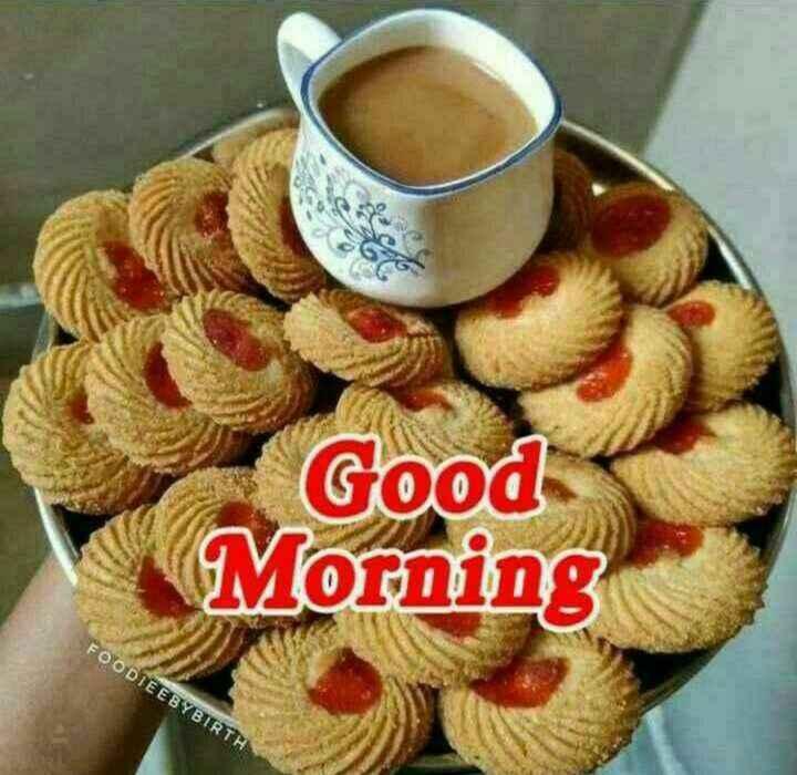 ☕ चाय के दीवाने - Good Morning FOODIEE BYBIRTH - ShareChat