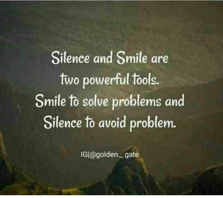 🙏जय माता दी🙏 - Silence and Smile are two powerful tools . Smile to solve problems and Silence to avoid problem . IGI @ goldengate - ShareChat