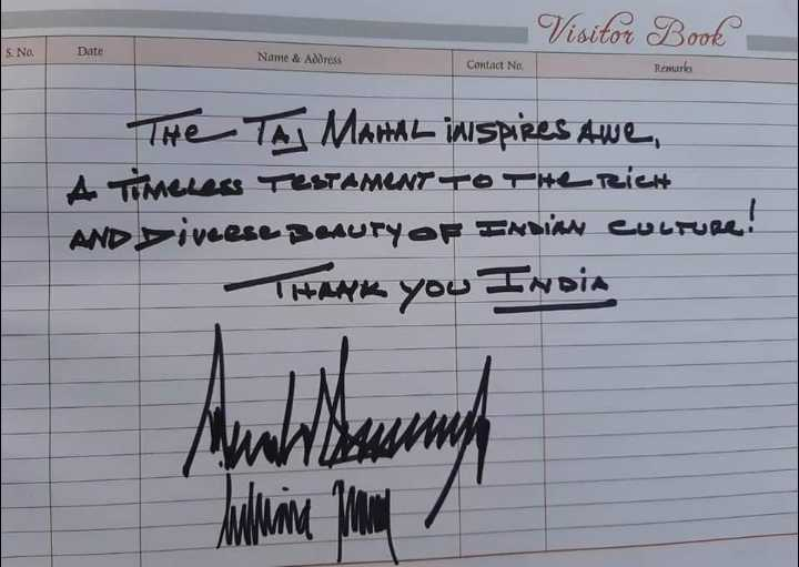😯ट्रम्प पहुंचे भारत - Visitor Book S . No . Date Name & Address Contact No . Remarks The TA MAHAL inspires Awe , A Timeless TESTAMENT TO THE RICH AND Liveese Benury OF INDIAN Culture ! THANK you India Anasuh WWW Aulina More - ShareChat