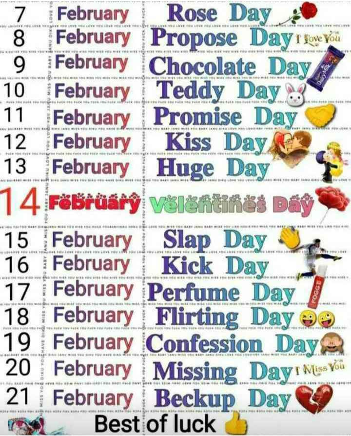 📆तिथियां और पंचांग🙏🏻 - VELO LOVE YOU L ove NYT NO . aus 201 NOASAT ISANYE LEVE VEN 7 February Rose Day 8 February Propose Day I love you 9 February Chocolate Day 10 February Teddy Day 11 February Promise Day 12 February | Kiss Day 13 February Huge Day 14 Febrüärý válentines Day 15 February Slap Day 16 February | Kick Day 17 February Perfume Day . 18 February Flirting Day 19 February Confession Day 20 February Missing Dayr Mery 21 February Beckup Day ng Best of luck 5 . w wwwww RO 0 . - ShareChat