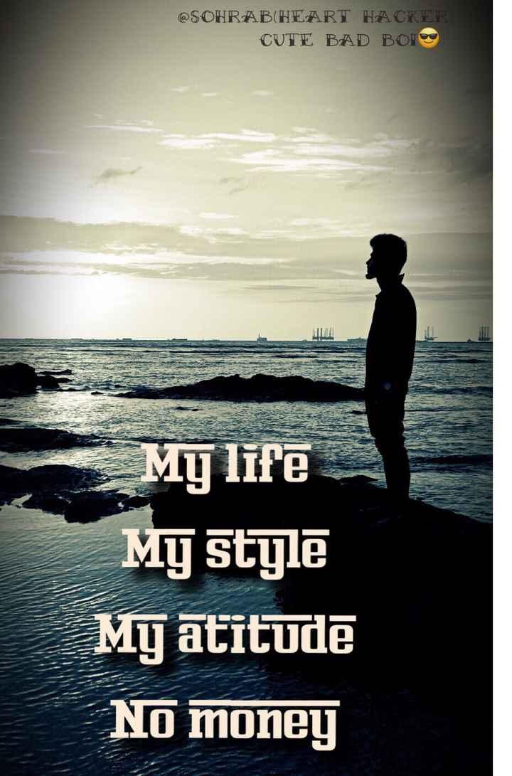 💔 दर्द-ए-दिल - @ SOHRAB ( HEART HACKER CUTE BAD BOIS My life Mg stge My atitude No money - ShareChat