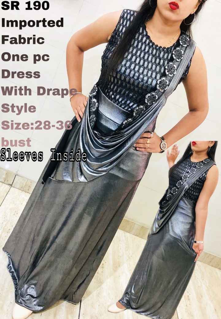 🥻 पार्टी ड्रेस🤵 - SR 190 Imported Fabric One pc Dress With Drape Style Size : 28 - 36 bust Sleeves Inside - ShareChat