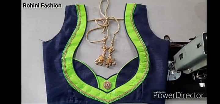 🔺ब्लाउज डिजाइन - Rohini Fashion PowerDirector - ShareChat