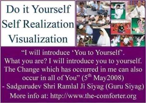 🙏 भक्ति - Do it Yourself Self Realization Visualization I will introduce You to Yourself ' . What you are ? I will introduce you to yourself . The Change which has occurred in me can also occur in all of You ( 5 May 2008 ) - Sadgurudev Shri Ramlal Ji Siyag ( Guru Siyag More info at : http : / / www . the - comforter . org - ShareChat