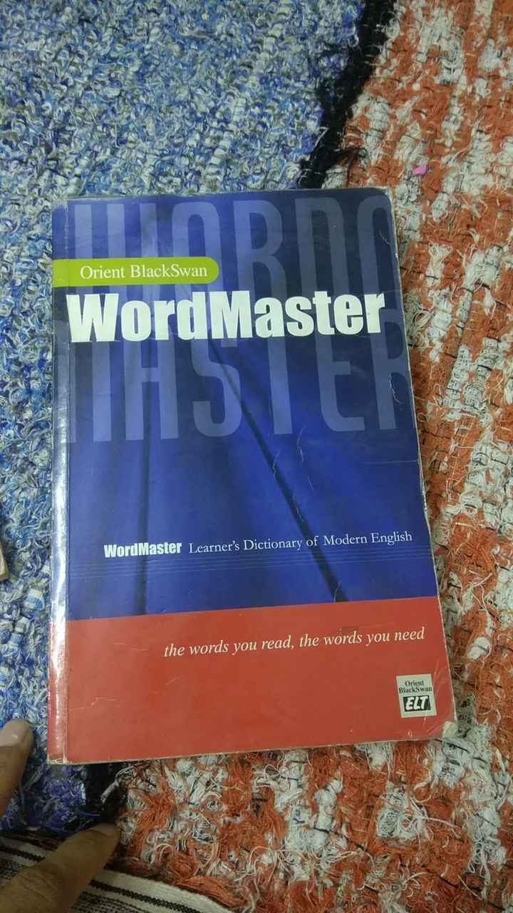 मेरी किताब📕 - Orient Black Swan Word Master Word Master Learner ' s Dictionary of Modern English the words you read , the words you need Orient BlackSwan ELT - ShareChat