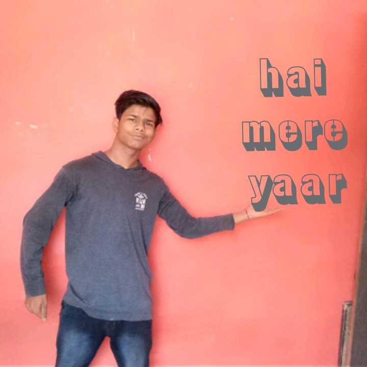 🤳मेरी सेल्फ़ी - hai mere yaar - ShareChat