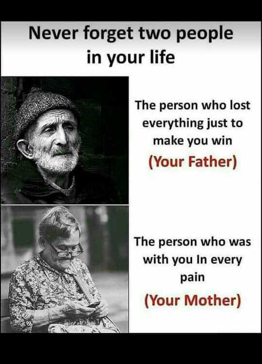 मेरे विचार - Never forget two people in your life The person who lost everything just to make you win ( Your Father ) The person who was with you In every pain ( Your Mother ) - ShareChat