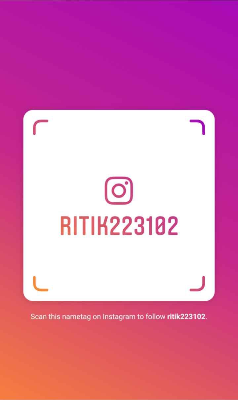 ☝ मेरे विचार - RITIK223102 Scan this nametag on Instagram to follow ritik223102 . - ShareChat