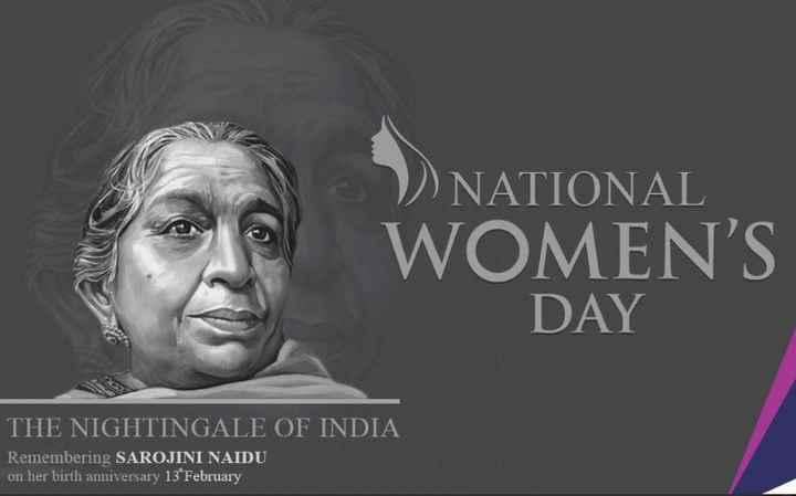 👩राष्ट्रीय महिला दिवस - NATIONAL WOMEN ' S DAY WOMEN ' S THE NIGHTINGALE OF INDIA Remembering SAROJINI NAIDU on her birth anniversary 13 February - ShareChat