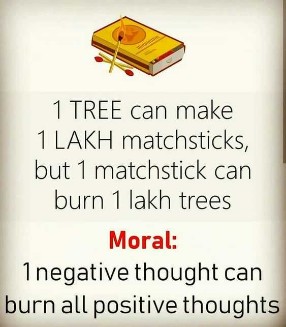 😏 रोचक तथ्य - 1 TREE can make 1 LAKH matchsticks , but 1 matchstick can burn 1 lakh trees Moral : Inegative thought can burn all positive thoughts - ShareChat