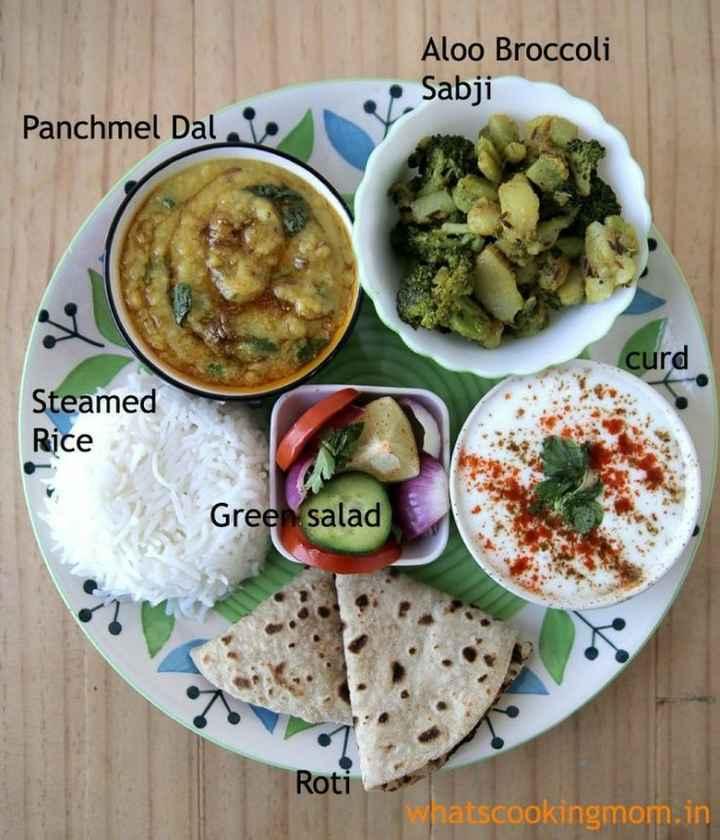 🥗शुद्ध शाकाहारी भोजन - Aloo Broccoli Sabji Panchmel Daleve curd Steamed Rice Green salad Roti Whatscookingmom . in - ShareChat