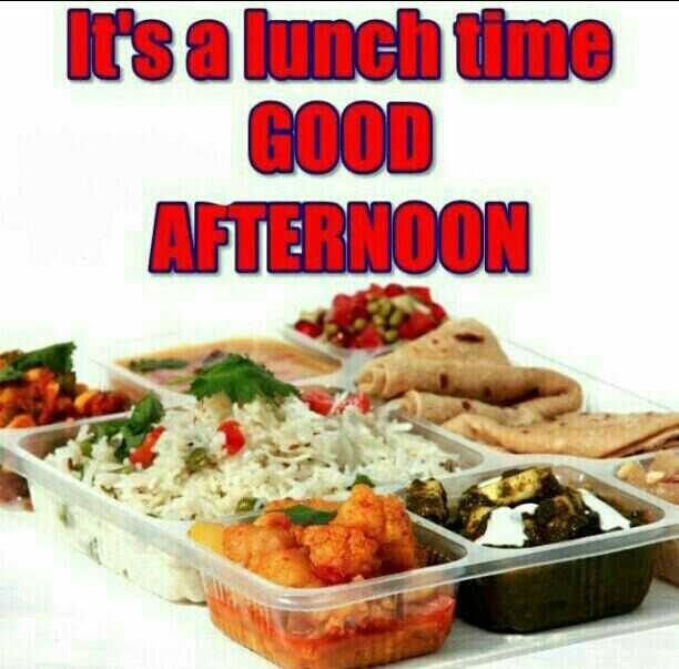 🕛 शुभ दोपहर - It ' s a lunch time GOOD AFTERNOON - ShareChat