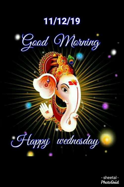 🌷शुभ बुधवार - 11 / 12 / 19 Good Morning Happy wednesday - sheetal - PhotoGrid - ShareChat