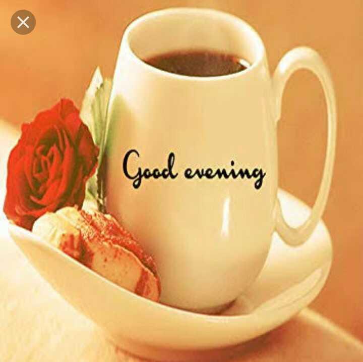☕शुभ संध्याकाळ - Good evening - ShareChat