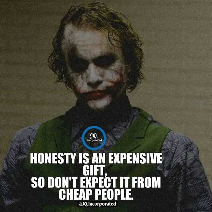 🖋 शेयरचैट Quotes - JQ . Incorporated HONESTY IS AN EXPENSIVE GIFT , SO DON ' T EXPECT IT FROM CHEAP PEOPLE . aJQ . Incorporated - ShareChat
