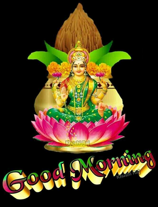 🌞सुबह की पूजा - Khushi Raj Khushi Ra Good Moming - ShareChat