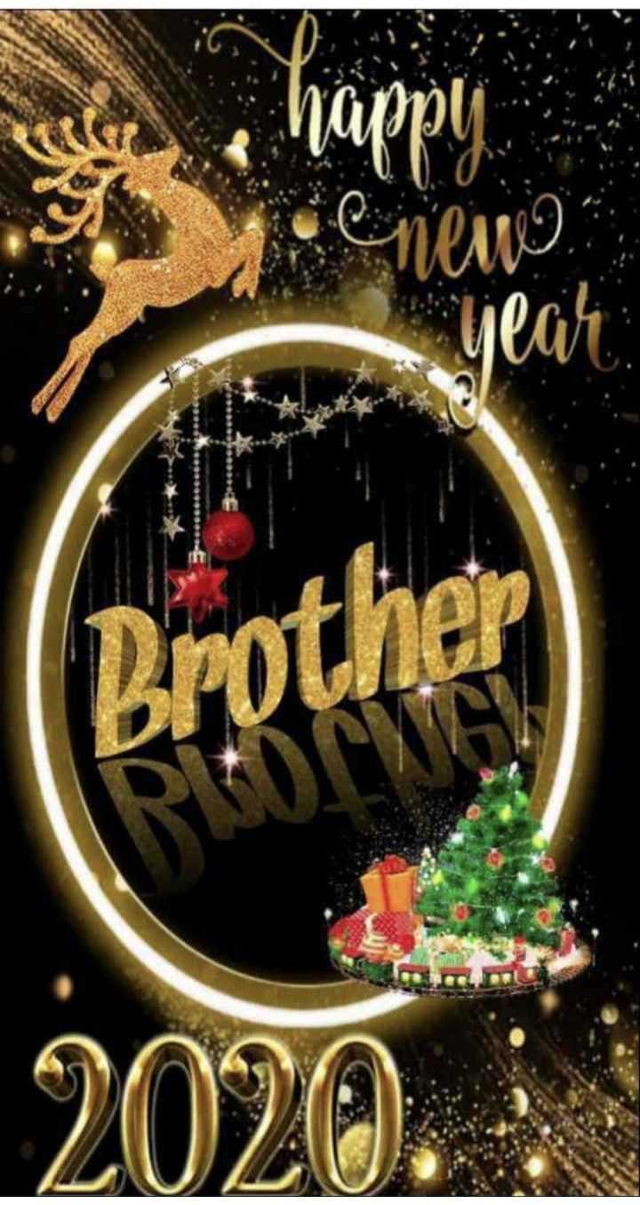 🎉 हैप्पी न्यू ईयर 2020 - enew year Brother - ShareChat