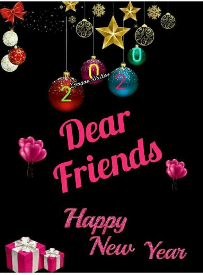 🎉 हैप्पी न्यू ईयर 2020 - Gagan dhillon Dear Friends , Happy New Year - ShareChat