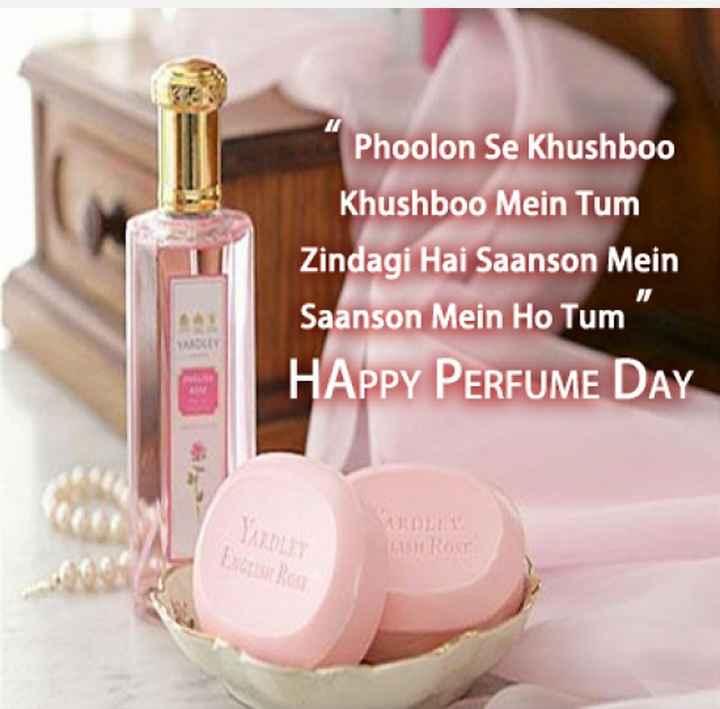 😍हैप्पी परफ्यूम डे - Phoolon Se Khushboo Khushboo Mein Tum Zindagi Hai Saanson Mein Saanson Mein Ho Tum HAPPY PERFUME DAY AGRO - ShareChat
