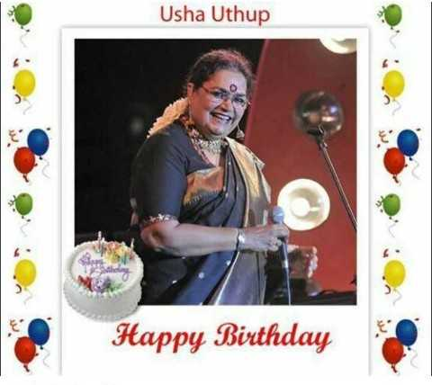 🎂 हैप्पी बर्थडे उषा उथुप - Usha Uthup Happy Birthday - ShareChat