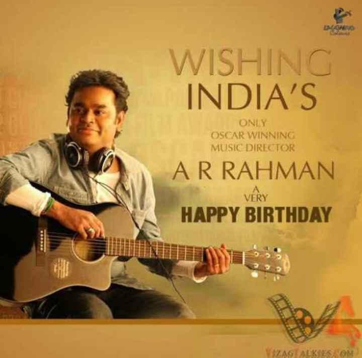 🎶हैप्पी बर्थडे एआर रहमान🎂 - WISHING INDIA ' S ONLY OSCAR WINNING MUSIC DIRECTOR AR RAHMAN A VERY HAPPY BIRTHDAY W ALKESKOM ) - ShareChat