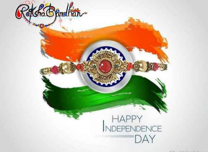 💐हैप्पी रक्षाबंधन - Rochetterlihat HAPPY INDEPENDENCE DAY - ShareChat