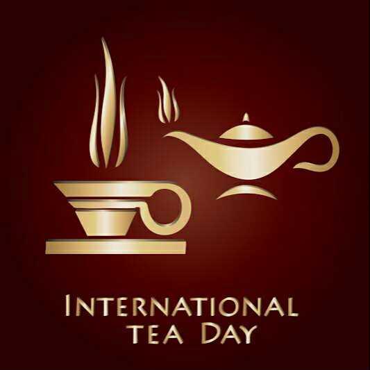 ☕আন্তর্জাতিক চা দিবস ☕ - INTERNATIONAL TEA DAY - ShareChat