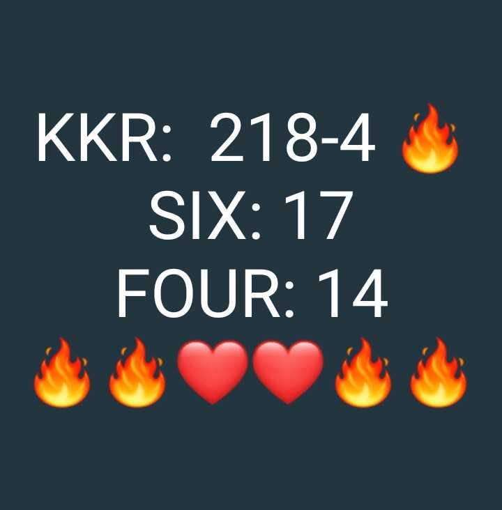 আমরা KKR - KKR : 218 - 4 SIX : 17 FOUR : 14 - ShareChat