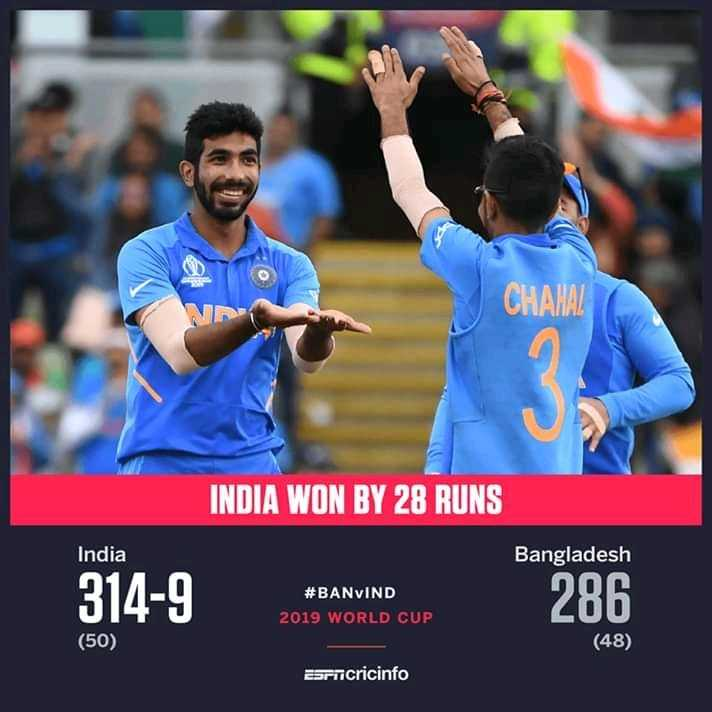 ইন্ডিয়া ভার্সেস বাংলাদেশ LIVE - CHAHAL INDIA WON BY 28 RUNS India Bangladesh 314 - 9 # BANVIND 2019 WORLD CUP 286 ( 50 ) ( 48 ) Bricricinfo - ShareChat