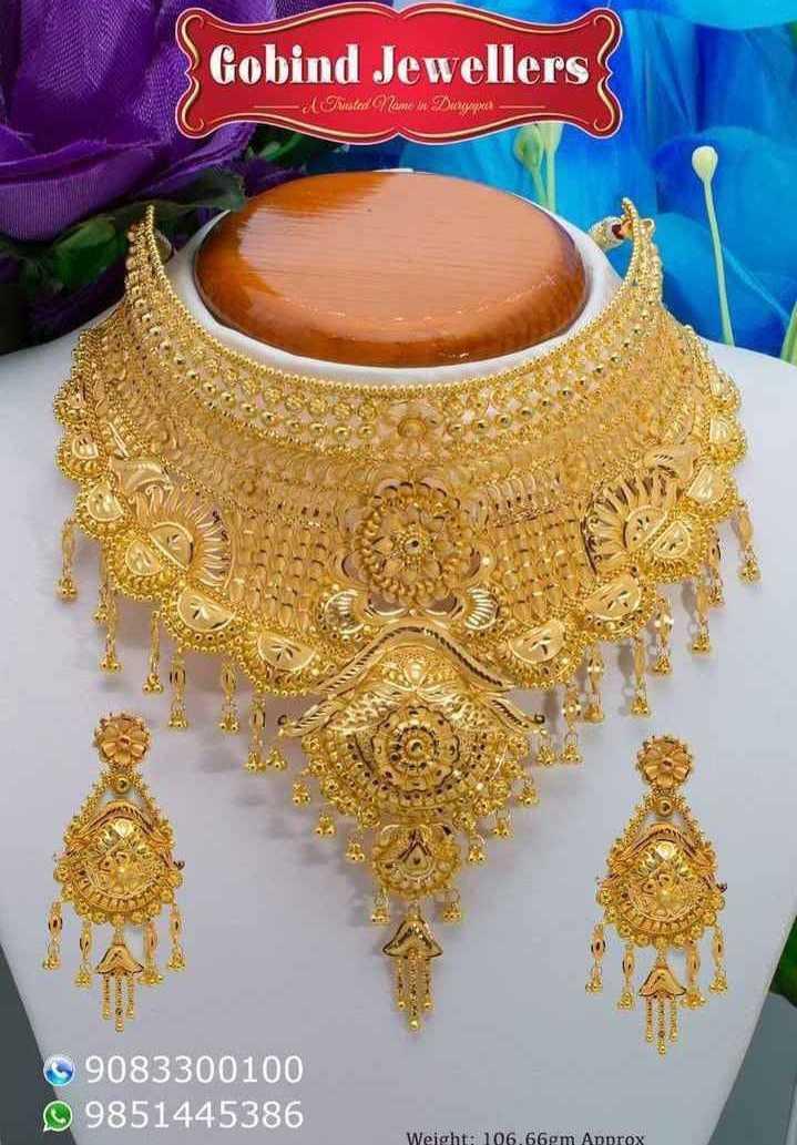 কনের সাজ 👰🏻 - Gobind Jewellers - Pruled Zeume w Dwagyma TES UUDIO CORO 9083300100 9 9851445386 Weight : 106 . 66m Approx - ShareChat