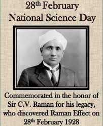 জাতীয় বিজ্ঞান দিবস - 28th February National Science Day Commemorated in the honor of Sir C . V . Raman for his legacy , who discovered Raman Effect on 28th February 1928 - ShareChat
