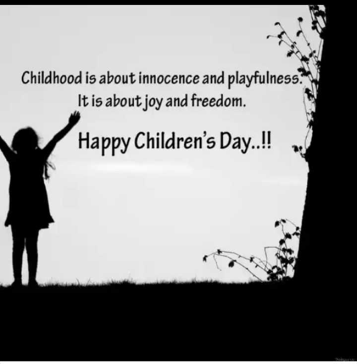 শিশু দিবস👶🏽 - Childhood is about innocence and playfulness . It is about joy and freedom . Happy Children ' s Day . . ! ! - ShareChat