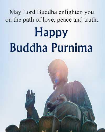 শুভ বুদ্ধ পূর্ণিমা - May Lord Buddha enlighten you on the path of love , peace and truth . Happy Buddha Purnima - ShareChat