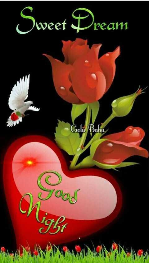 😴 শুভৰাত্ৰি - Sweet Dream Реат Golu Babu Good ight - ShareChat