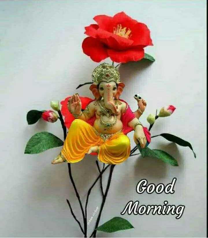 শ্রী গণেশ - Good Morning Rapporti - ShareChat