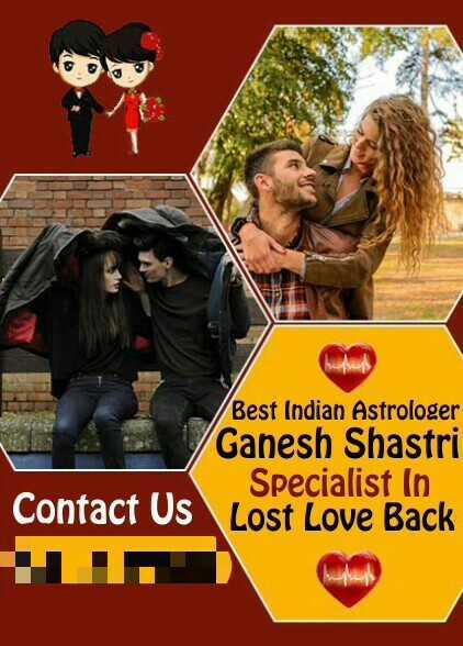 🤤 ਅਚਾਰ ਦੀ ਵੀਡੀਓ - Ganesha Shastri Best Indian Astrologer Ganesh Shastri Specialist in Contact Us Lost Love Back - ShareChat