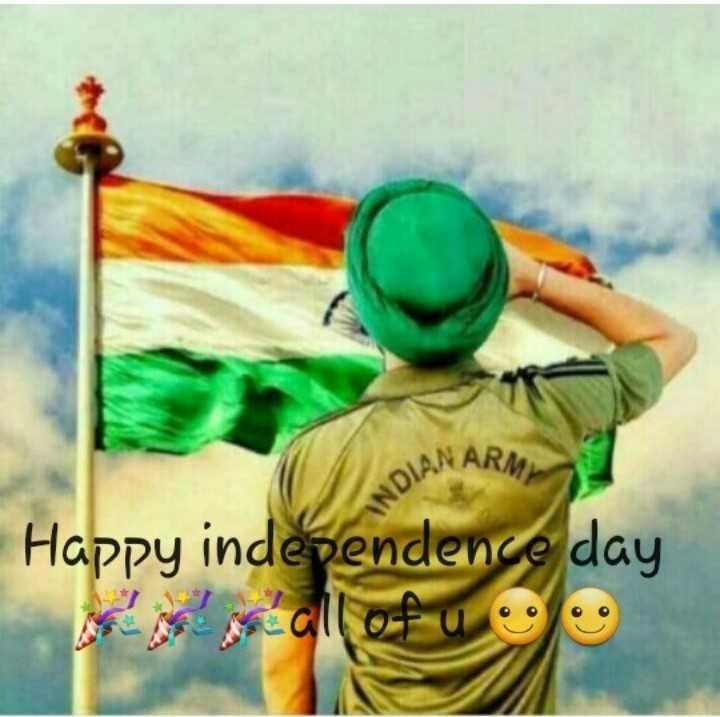 🇮🇳 ਆਜ਼ਾਦੀ ਦਿਵਸ ਦੀਆਂ ਵਧਾਈਆਂ - LOIAN ARME Happy independence day - - - ShareChat