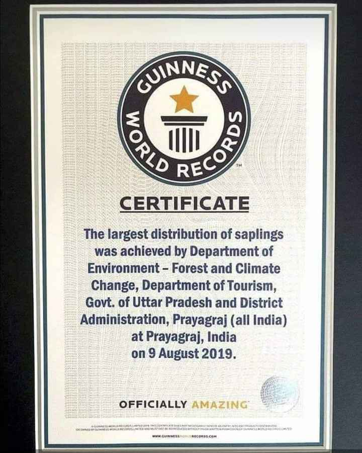 🎡 ਕੁੰਭ ਦਾ ਮੇਲਾ - CUINA WOR D REC CERTIFICATE The largest distribution of saplings | _ was achieved by Department of Environment - Forest and Climate Change , Department of Tourism , Govt . of Uttar Pradesh and District Administration , Prayagraj ( all India ) at Prayagraj , India on 9 August 2019 . OFFICIALLY AMAZING LEWATI CENTRE www . GUINNESSOIRECORDS . COM - ShareChat