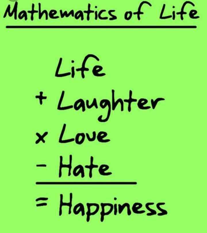 📐ਗਣਿਤ ਡੇ 📏 - Mathematics of Life Life + Laughter x Love - Hate = Happiness - ShareChat