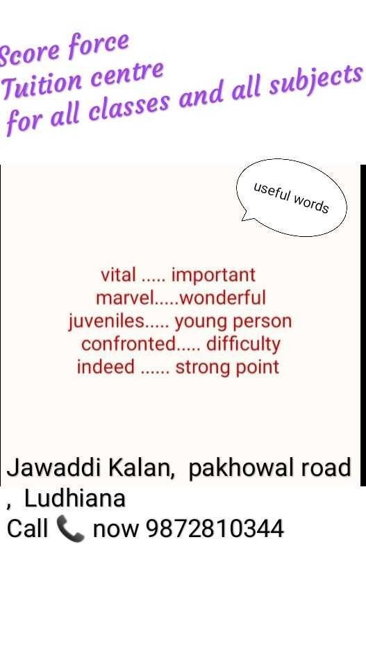 🎲 ਗਰਮੀਆਂ ਦੀਆਂ ਛੁੱਟੀਆਂ ਵਾਲੀਆਂ ਖੇਡਾਂ - Score force Tuition centre for all classes and all subjects useful words vital . . . . . important marvel . . . . . wonderful juveniles . . . . . young person confronted . . . . . difficulty indeed . . . . . . strong point Jawaddi Kalan , pakhowal road , Ludhiana Call now 9872810344 - ShareChat
