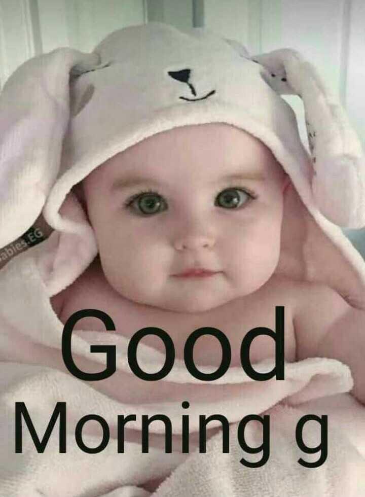 🌅 ਗੁੱਡ ਮੋਰਨਿੰਗ - abies . EG Good Morning g - ShareChat