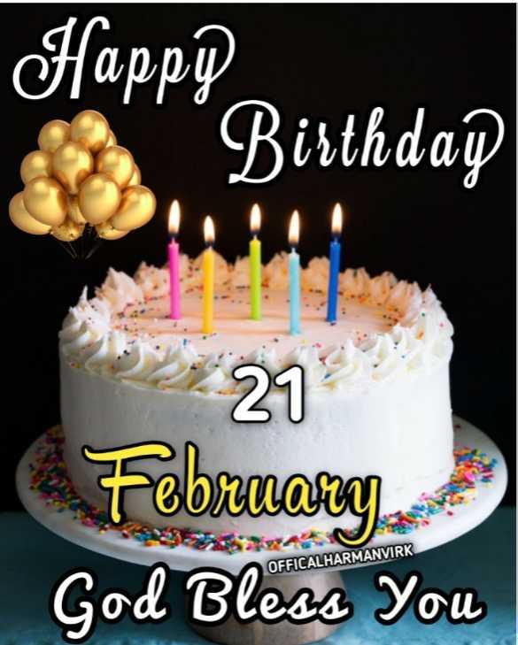 🎂 ਜਨਮਦਿਨ - Happp . Birthdap 21 February OFFICALHARMANVIRK God Bless You - ShareChat