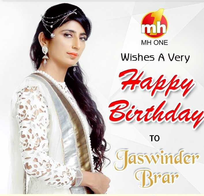 🎂  ਜਨਮਦਿਨ - mh MH ONE Wishes A Very Happy Birthday TO Jaswinder Brar - ShareChat